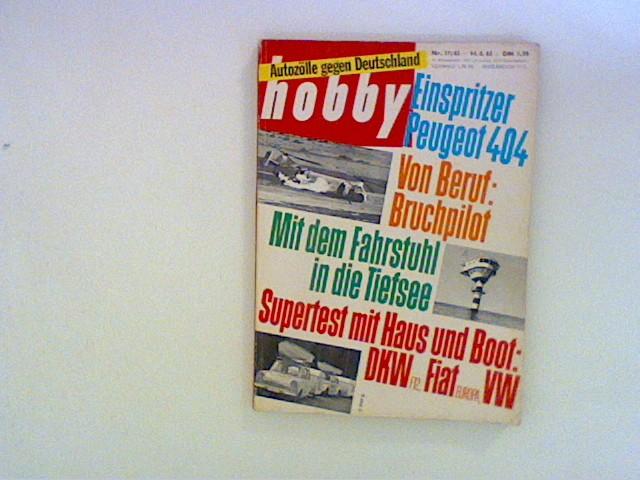 Hobby Wissen Technik Unterhaltung. Nr. 17/ 63