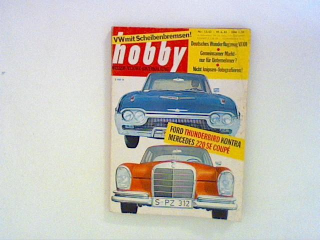 Hobby Wissen Technik Unterhaltung. Nr.13/ 63