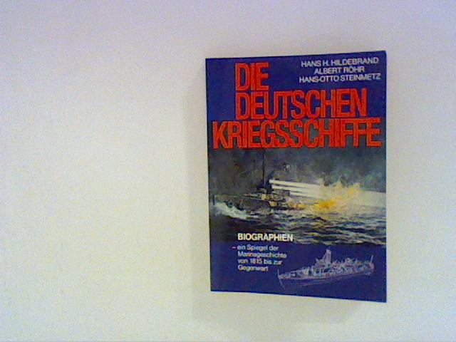 Die Deutschen Kriegsschiffe Biographien- ein Spiegel der Marinegeschichte von 1815 bis zur Gegenwart, Band 8 Bd. 8