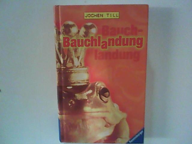 Bauchlandung. 3. Aufl.
