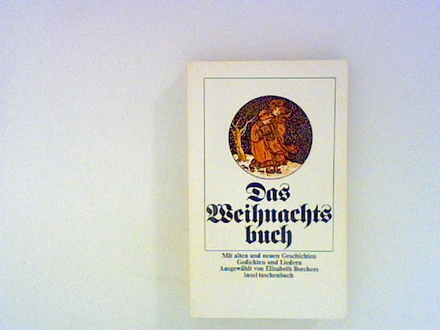 Borchers, Elisabeth: Das Weihnachtsbuch 1 . Auflage,