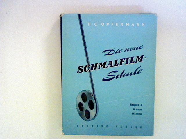 Oppermann, H. C.: Die neue Schmalfilm-Schule.