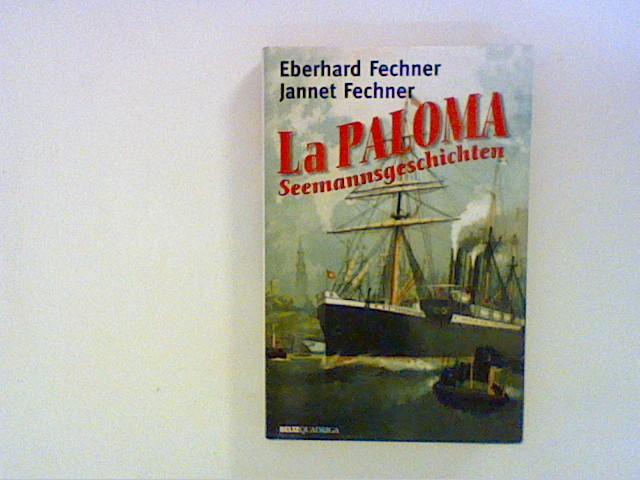 La Paloma. Seemannsgeschichten