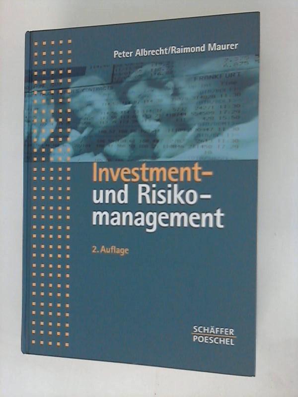 Investment- und Risikomanagement: Modelle, Methoden, Anwendungen Auflage: 2