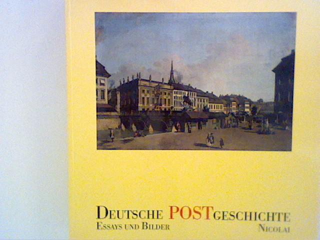 Deutsche Postgeschichte - Essays und Bilder