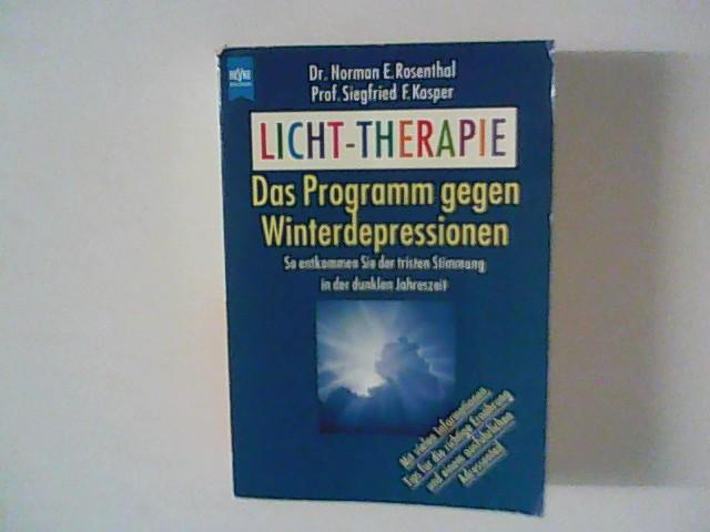 Licht-Therapie : das Programm gegen Winterdepressionen ; so entkommen Sie der tristen Stimmung in der dunklen Jahreszeit ; mit vielen Informationen, Tips für die richtige Ernährung und einem ausführlichen Adressenteil.