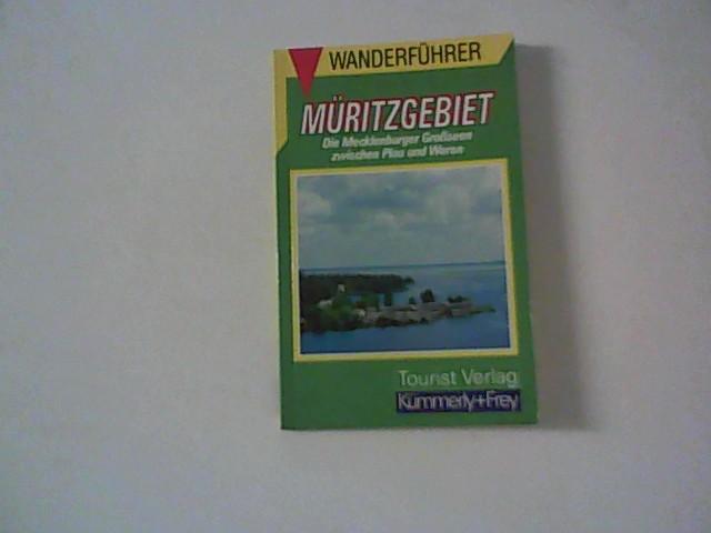 Müritzgebiet : die Mecklenburger Grossseen zwischen Plau und Waren. Wanderführer.