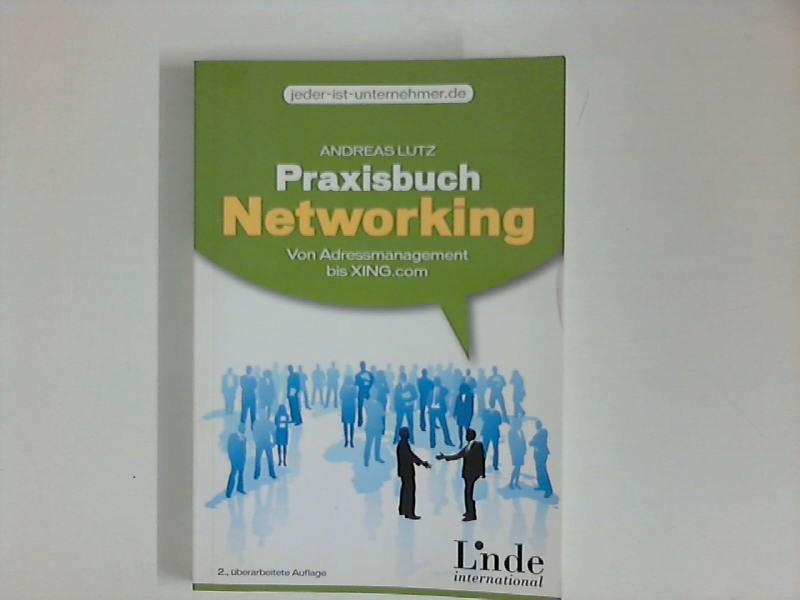 Praxisbuch Networking 2., aktualisierte und überarb. Aufl.