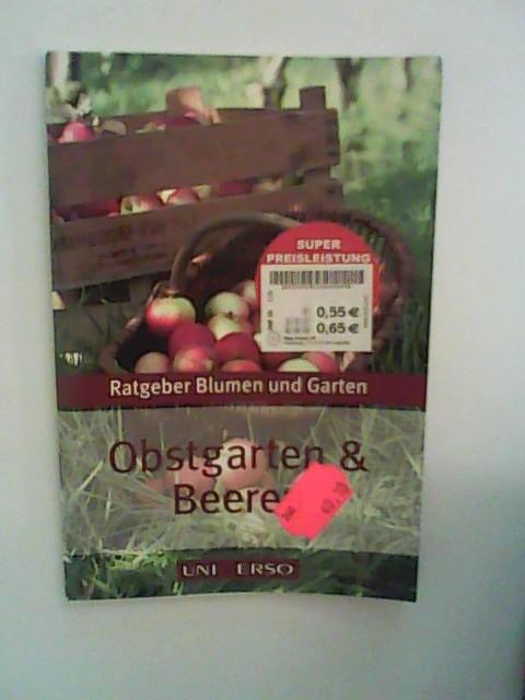 Lapawa, Siegfried: Ratgeber Blumen und  Garten > Obstgarten und Beeren