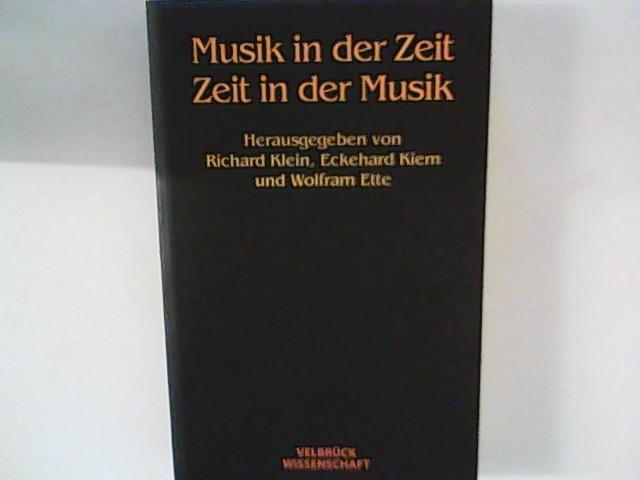 Musik in der Zeit - Zeit in der Musik. 1. Aufl.