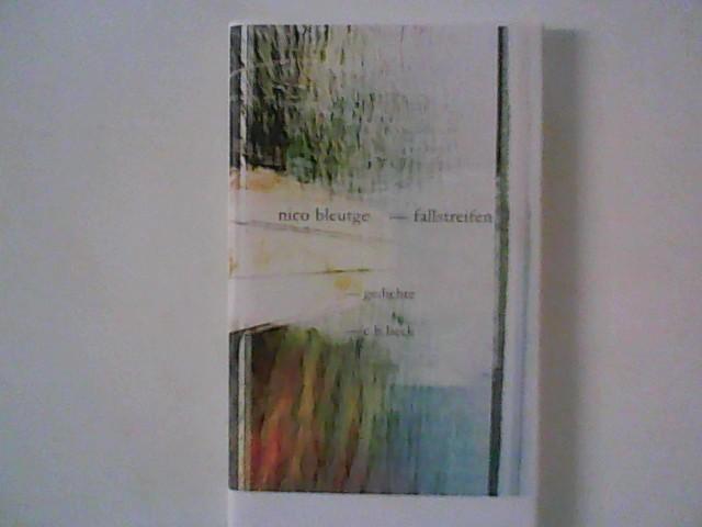 Bleutge, Nico: Fallstreifen: Gedichte Auflage: 2
