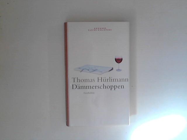 Dämmerschoppen : Geschichten aus 30 Jahren. Hrsg. von Marie/Luise Flammersfeld. Ammanns kleine Bibliothek ; 1