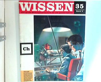 Wissen 35 - Die große Bildungszeitschrift für die ganze Familie : Chirurgie ; Band 3 ;