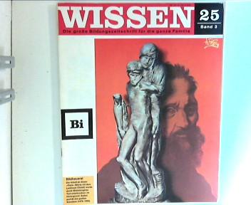 Wissen 25 - Die große Bildungszeitschrift für die ganze Familie : Bildhauerei ; Band 3 ;