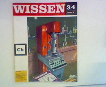 Wissen 34 - Die große Bildungszeitschrift für die ganze Familie : Chemie ; Band 3 ;