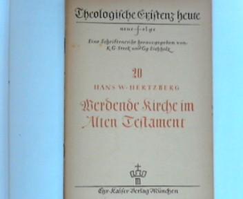 Werdende Kirche im alten Testament ; (Theologische Existenz heute : neue Folge Nr. 20)