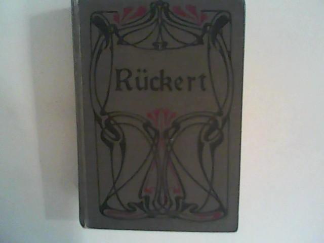 Beyer, Conrad und Friedrich Rückert: Friedrich Rückerts Werke in sechs Bänden Erster Band, Erste Abteilung: Lyrik Band 1