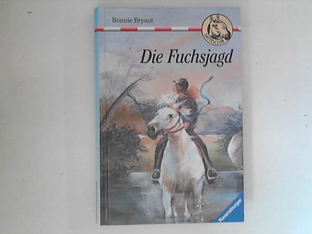 Die Fuchsjagd ; Sattelclub Band 20.