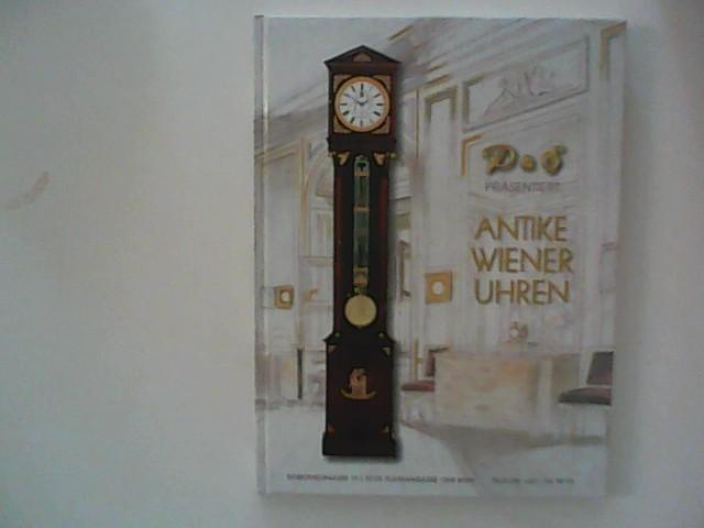 Scheed, Kristian: D&S Verkaufsausstellung Antike Wiener Uhren: 15.9.-28.10.1997