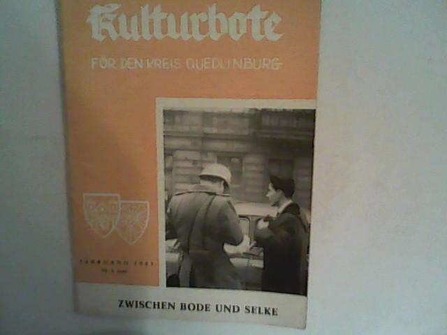 Kulturbote für den Kreis Quedlinburg.  Zwischen Bode und Selke, Jahrgang 1961, Nr. 6 Juni