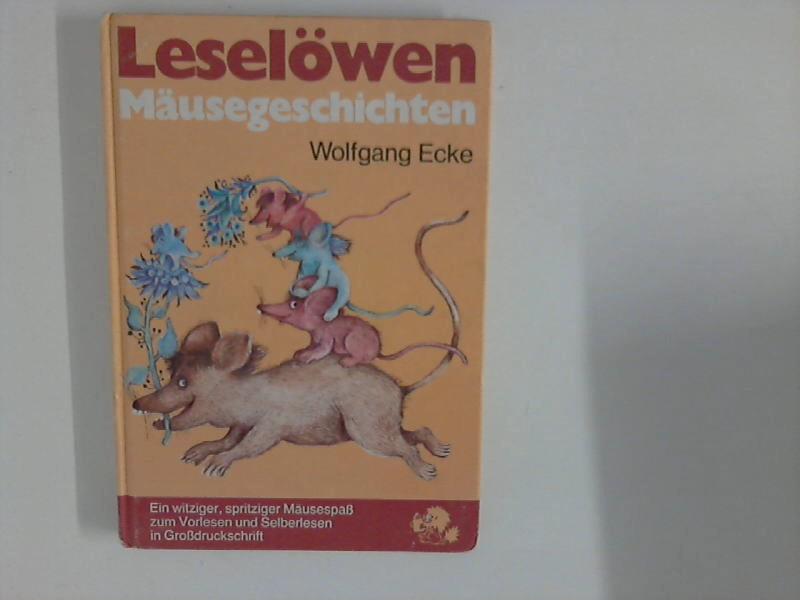 Leselöwen-Mäusegeschichten. Mit Bildern von Rolf Rettich 3. Aufl.