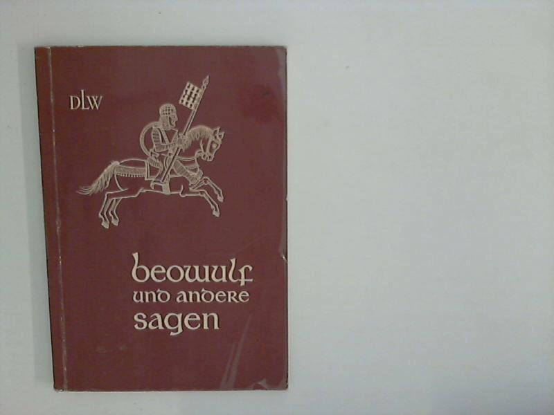 Beowulf und andere Sagen.