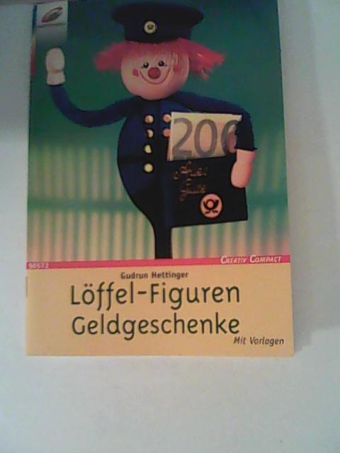 Hettinger, Gudrun: Löffel-Figuren, Geldgeschenke