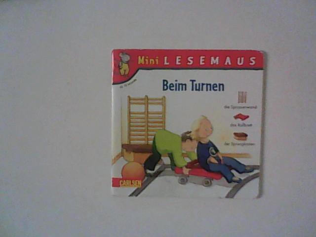 Mini-Lesemaus; Teil: Bd. 16., Beim Turnen. [Ill. von Sigrid Leberer] 16. Band
