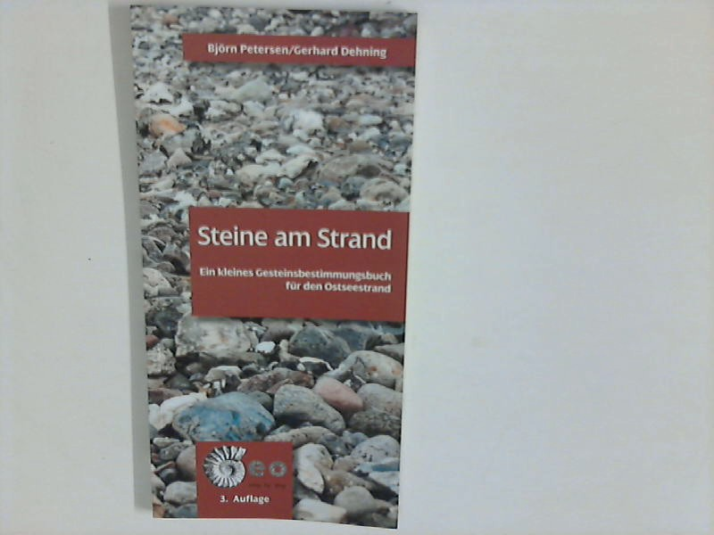 Steine am Strand. Ein kleines Gesteinsbestimmungsbuch für den Ostseestrand