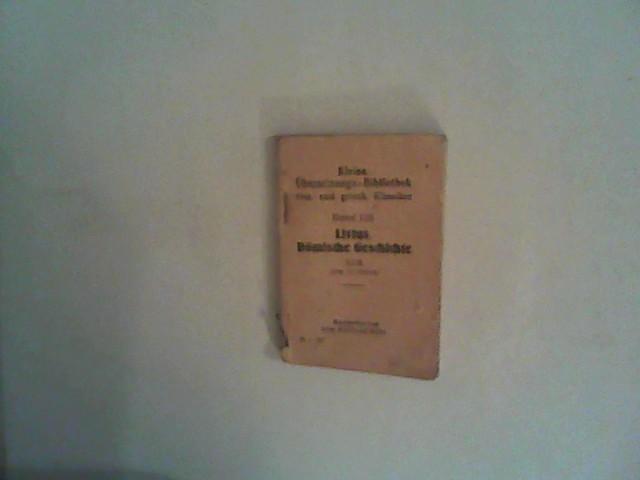 Kleine Übersetzungs-Bibliothek röm. und griech. Klassiker. Bd. 124- Livius, Römische Geschichte