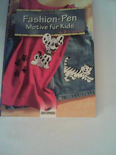 Hettinger, Gudrun: Fashion-Pen, Motive für Kids