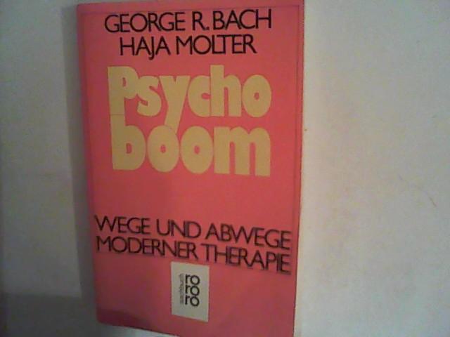Psychoboom. Wege und Abwege moderner Therapie.
