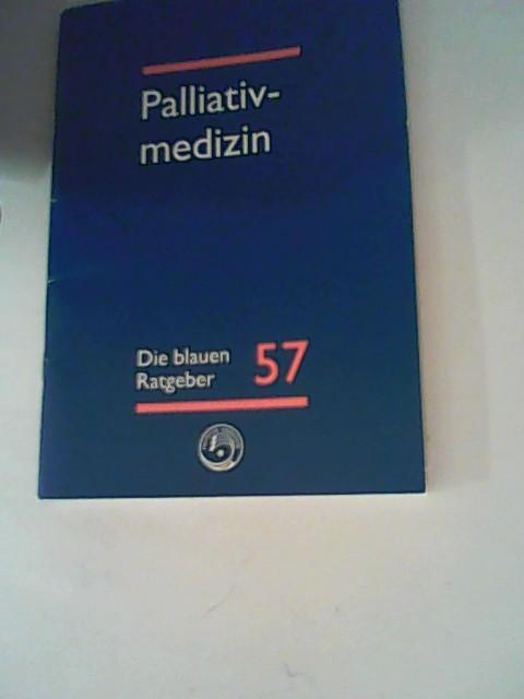 Palliativmedizin. (Die blauen Ratgeber 57)