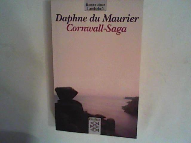 DuMaurier, Daphne und Christian Browning: Cornwell Saga: Roman einer Landschaft