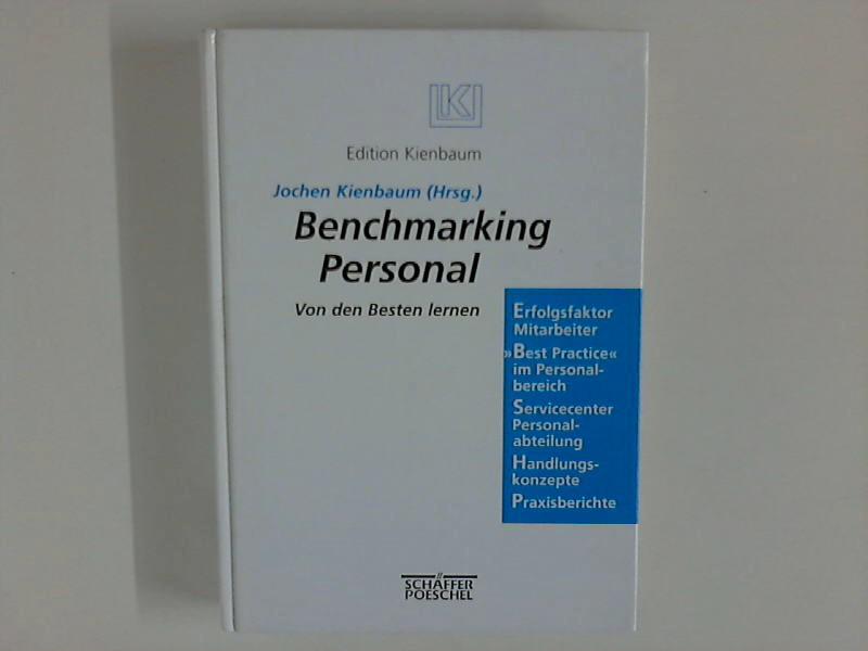 Benchmarking Personal : von den Besten lernen. Edition Kienbaum
