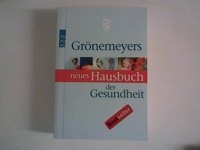 Grönemeyers neues Hausbuch der Gesundheit. Mit Ill. von Stefan Paintner / rororo-Sachbuch