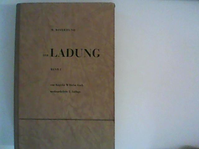 Die Ladung. Band. 1 5. neubearb. Aufl., 1. Band