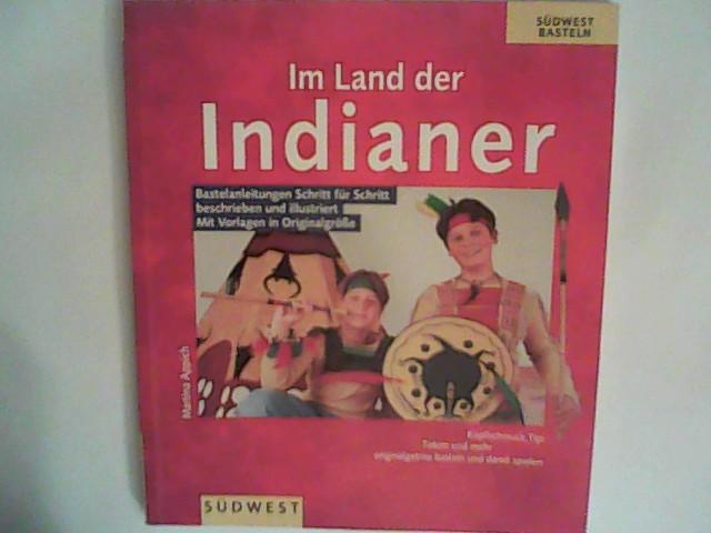 Im Land der Indianer