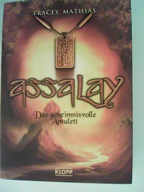 Assalay 01. Das geheimnisvolle Amulett Auflage: 1