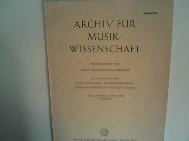 Eggebrecht, Hans Heinrich: Archiv für Musikwissenschaft XXIX. Jahrgang, Heft 3, 1972 3. Quartal Sonderdruck