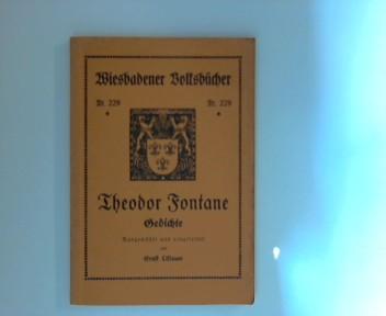 Theodor Fontane : Gedichte (Wiesbadener Volksbücher ; Nr. 229)Theodor Fontane  Gedichte 1. Aufl., 1. - 5. Tsd.