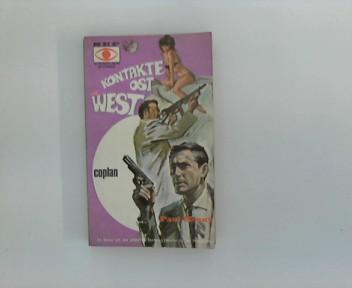 Kontakte Ost-West (SEP-Spionageroman Francis Coplan , Nr. 2)