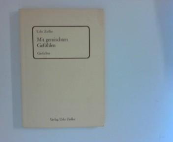 Zielke, Udo: Mit gemischten Gefühlen Gedichte 1. Aufl.