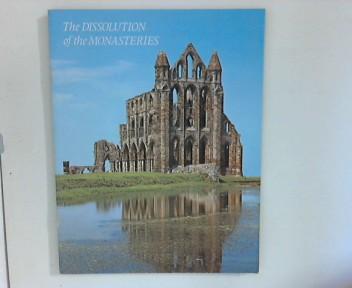 Unbekannt: The dissolution of the monasteries