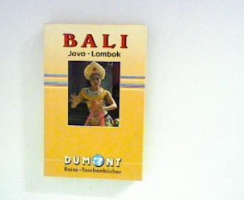 Bali : Java - Lombok ; (DuMont-Reise-Taschenbücher ; 2002)