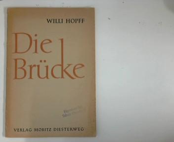 Die  Brücke Ein Vorkursus z. Spracherziehung im 7. Schuljahr 3. Aufl.