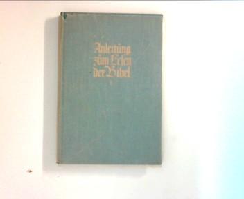 Epprecht, Robert Heinrich: Anleitung zum Lesen der Bibel : Matthäus, Apostelgeschichte ...