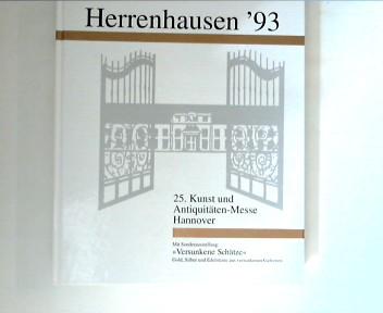 Herrenhausen ´93 : 25. Kunst und Antiquitäten-Messe Hannover
