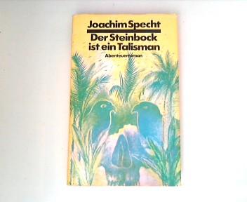 Der Steinbock ist ein Talismann. 1. Aufl.