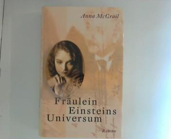 Fräulein Einsteins Universum : Roman. Aus dem Engl. von Margarethe van Pée Ungekürzte Buchgemeinschafts-Lizenzausg.